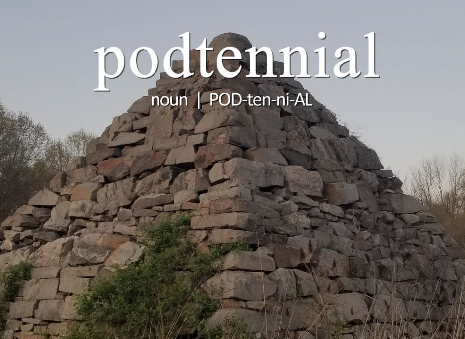 """Podtennial (n) (POD-ten-ni-AL) — The podcast """"graduation"""" from amateur to professional podcaster at episode 100."""